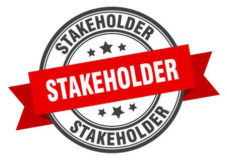 stakeholder label. stakeholder round band sign. stakeholder stamp