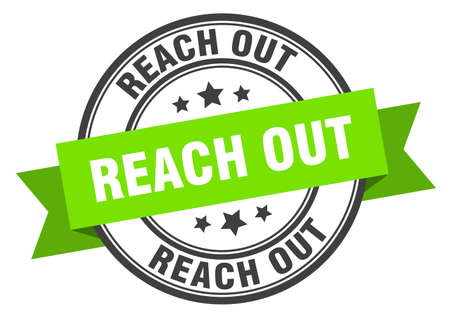 reach out label. reach out round band sign. reach out stamp