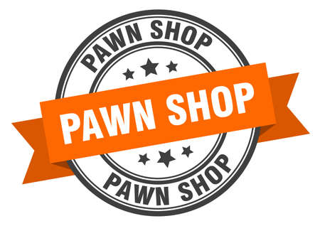 pawn shop label. pawn shop round band sign. pawn shop stamp