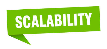scalability speech bubble. scalability ribbon sign. scalability banner