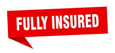 fully insured speech bubble. fully insured ribbon sign. fully insured banner