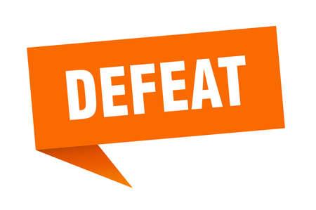 defeat speech bubble. defeat ribbon sign. defeat banner
