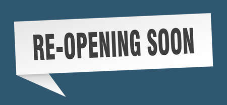 re-opening soon speech bubble. re-opening soon ribbon sign. re-opening soon banner