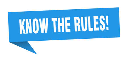 know the rules speech bubble. know the rules ribbon sign. know the rules banner