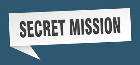 secret mission speech bubble. secret mission ribbon sign. secret mission banner