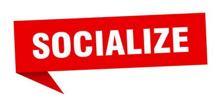 socialize speech bubble. socialize ribbon sign. socialize banner