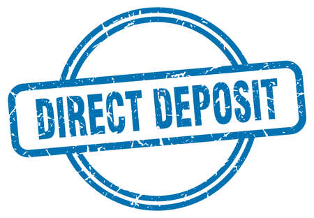 direct deposit stamp. direct deposit round vintage grunge sign. direct deposit
