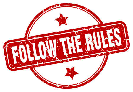 siga el sello de las reglas. Siga las reglas del signo de grunge vintage redondo. sigue las reglas Ilustración de vector