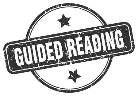 guided reading stamp. guided reading round vintage grunge sign. guided reading