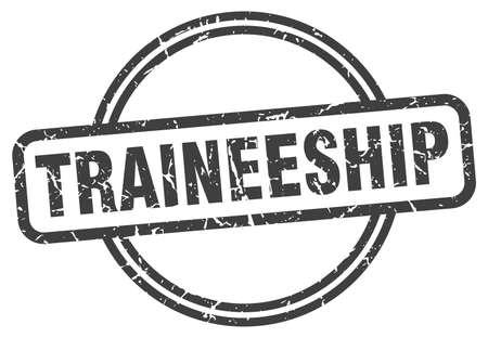 traineeship stamp. traineeship round vintage grunge sign. traineeship Ilustração