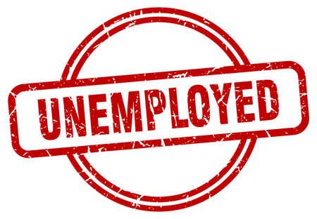unemployed stamp. unemployed round vintage grunge sign. unemployed