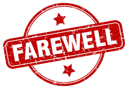 farewell stamp. farewell round vintage grunge sign. farewell