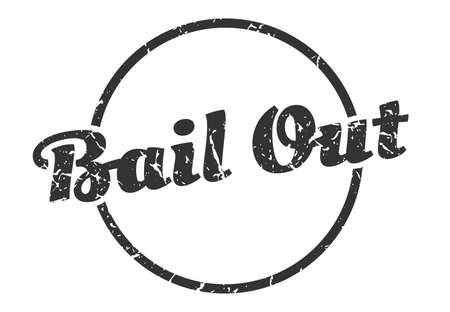 bail out sign. bail out round vintage grunge stamp. bail out Vectores
