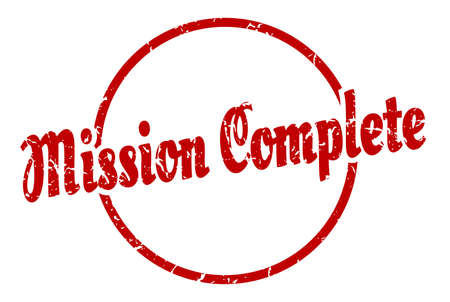 mission complete sign. mission complete round vintage grunge stamp. mission complete