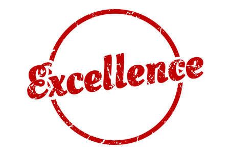 excellence sign. excellence round vintage grunge stamp. excellence