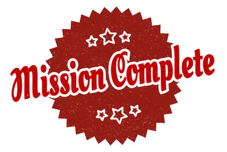 mission complete sign. mission complete round vintage retro label. mission complete