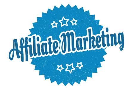affiliate marketing sign. affiliate marketing round vintage retro label. affiliate marketing
