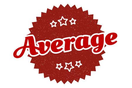 average sign. average round vintage retro label. average