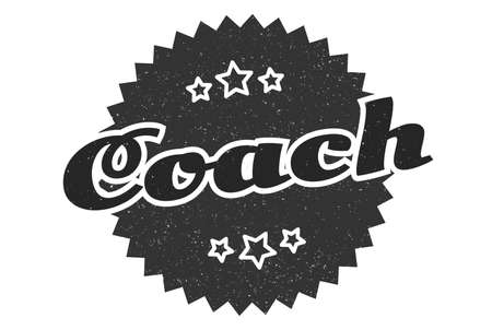 coach sign. coach round vintage retro label. coach