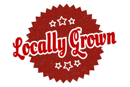 locally grown sign. locally grown round vintage retro label. locally grown
