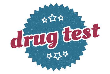 drug test sign. drug test round vintage retro label. drug test