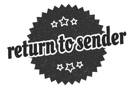 return to sender sign. return to sender round vintage retro label. return to sender