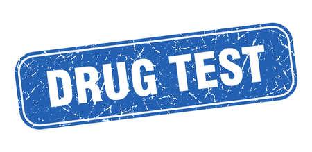 drug test stamp. drug test square grungy blue sign. Illustration