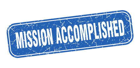 mission accomplished stamp. mission accomplished square grungy blue sign.