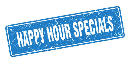 happy hour specials stamp. happy hour specials vintage blue label. Sign