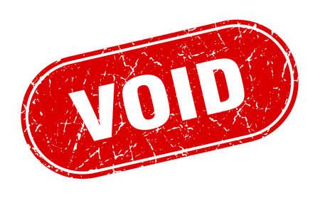 void sign. void grunge red stamp. Label