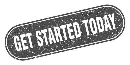 get started today sign. get started today grunge black stamp. Label Vector Illustratie