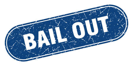 bail out sign. bail out grunge blue stamp. Label