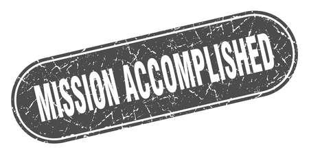 mission accomplished sign. mission accomplished grunge black stamp. Label