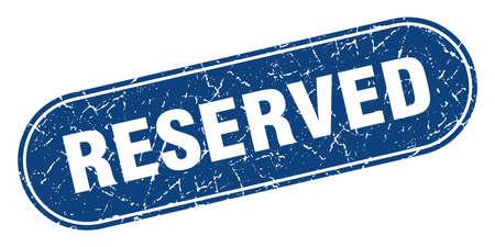 reserved sign. reserved grunge blue stamp. Label Vektorgrafik