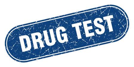 drug test sign. drug test grunge blue stamp. Label Illustration