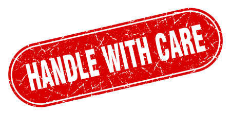 handle with care sign. handle with care grunge red stamp. Label