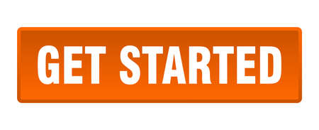 get started button. get started square orange push button