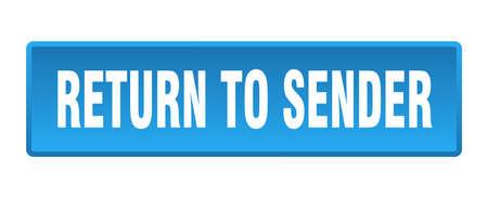 return to sender button. return to sender square blue push button