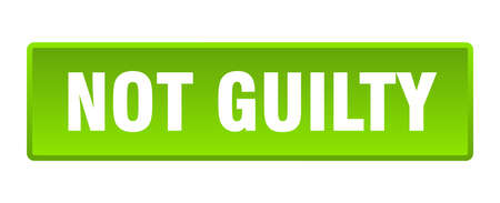 not guilty button. not guilty square green push button