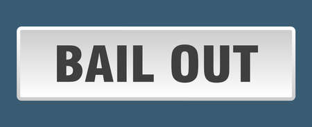 bail out button. bail out square white push button Vectores