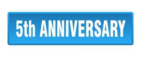 5th anniversary button. 5th anniversary square blue push button