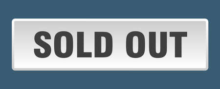 sold out button. sold out square white push button