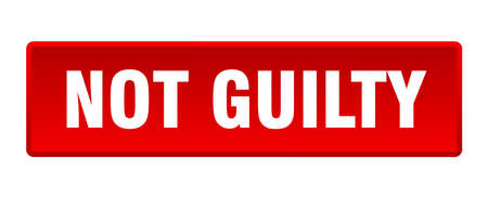 not guilty button. not guilty square red push button