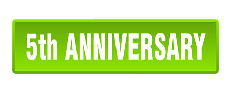 5th anniversary button. 5th anniversary square green push button