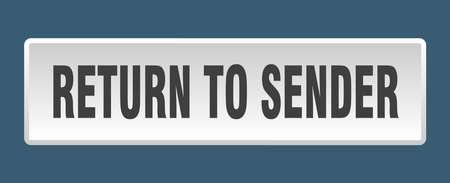 return to sender button. return to sender square white push button
