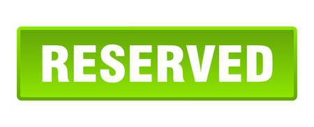 reserved button. reserved square green push button