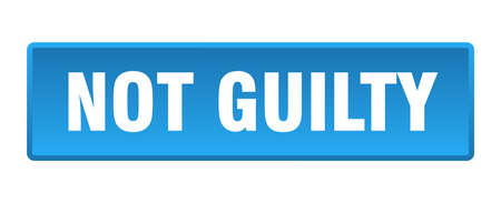 not guilty button. not guilty square blue push button