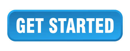 get started button. get started square 3d push button