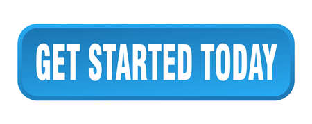 get started today button. get started today square 3d push button Vector Illustratie