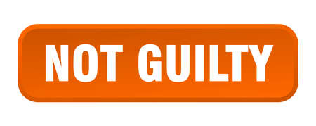 not guilty button. not guilty square 3d push button